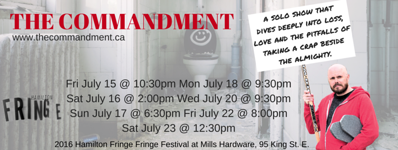 The Commandment title header for Hamilton Fringe Festival