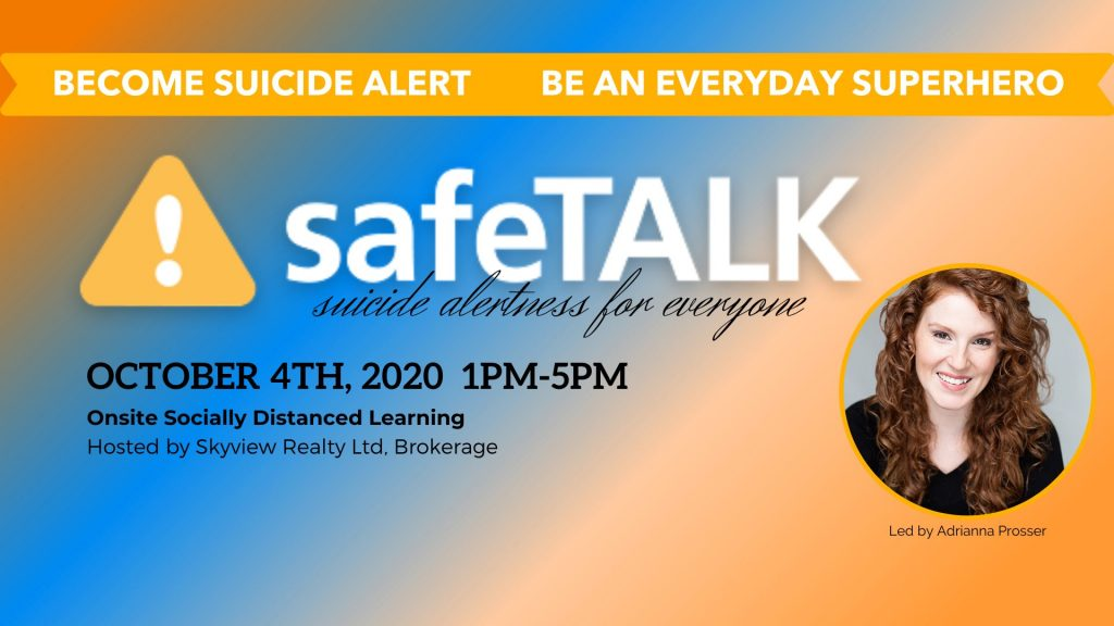 "safeTALK event banner art with Adrianna Prosser's headshot and the text of ""become suicide alert, become an everyday superhero"" details about the event in the description below"