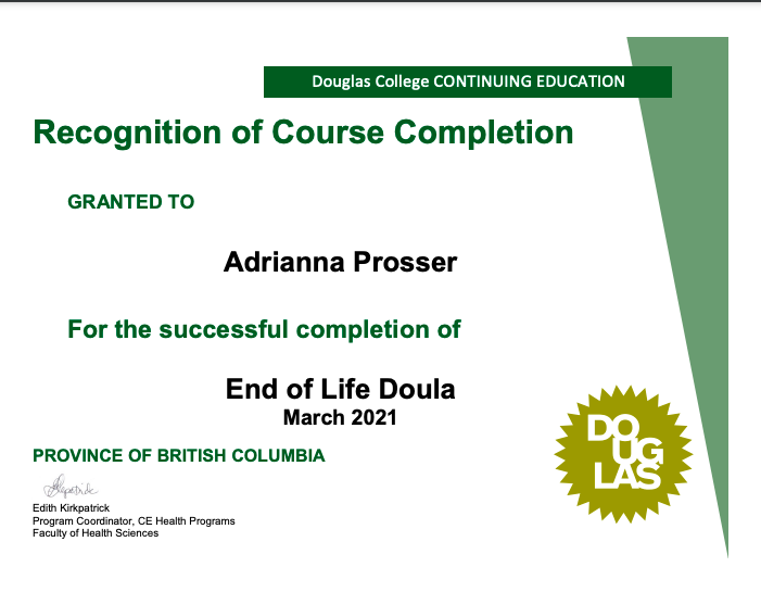 End of Life Doula certification for Adrianna